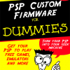 Dummy's Guide to Installing Custom firmware on a PSP